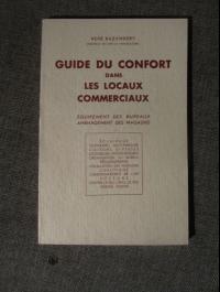 BAZANNERY / GUIDE DU CONFORT DANS LES LOCAUX COMMERCIAUX / 1938