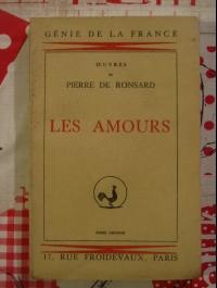 Pierre de RONSARD / LES AMOURS / TOME SECOND / HILSUM 1934