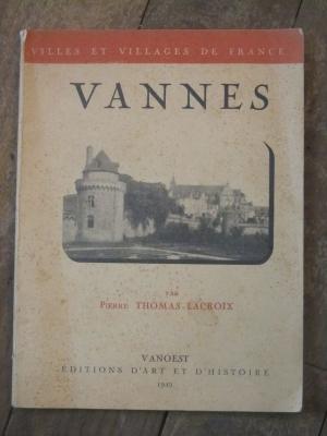 VANNES / villes et villages de France / VANOEST edition d'art 1949