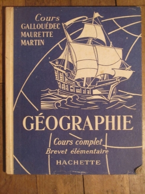GEOGRAPHIE COURS COMPLET BREVET ELEMENTAIRE GALLOUEDEC 1928