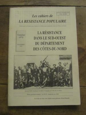 LES CAHIERS DE LA RESISTANCE POPULAIRE N°1 / CÔTES DU NORD COMMUNISME 1994