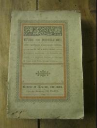 BLAMPIGNON / ETUDE SUR LA BOURDALOUE / BERCHE et TRALIN 1886