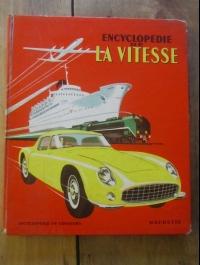 CHARLES DOLLFUS / L'ENCYCLOPEDIE DE LA VITESSE / HACHETTE  1956