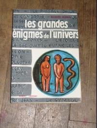 Richard HENNIG / LES GRANDES ENIGMES DE L'UNIVERS / LAFFONT 1957