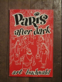 Art BUCHWALD / PARIS AFTER DARK / NEW YORK HERALD TRIBUNE / LOU MYERS