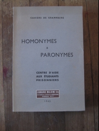 Centre d'aide aux étudiants prisonniers / HOMONYMES ET PARONYMES / 1942